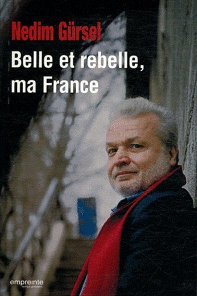 Belle et rebelle, ma France | Version Epub