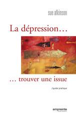 La dépression ... trouver une issue