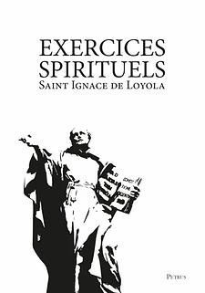 Ignace de Loyola, Exercices spirituels pp. 52 et 110.