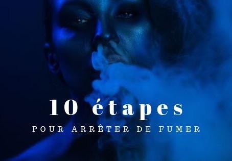 10 étapes pour arrêter de fumer !