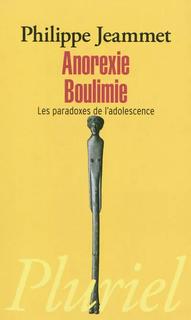 Anorexie, Boulimie: Les Paradoxes de l'