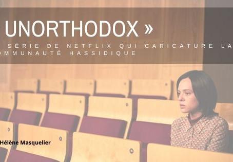 « Unorthodox », la série de Netflix qui caricature la communauté hassidique