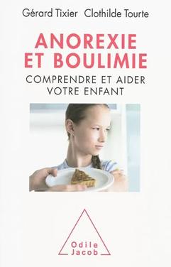 Anorexie et Boulimie-Comprendre et aider