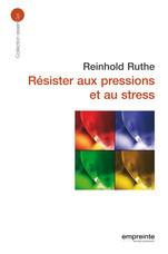 Résister aux pressions et au stress