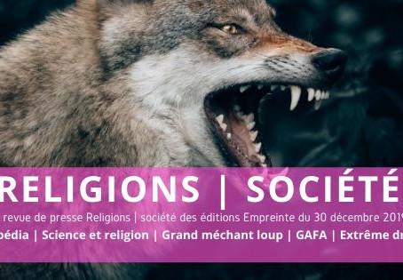 Wikipédia | Science et religion | Grand méchant loup | GAFA | Extrême droite