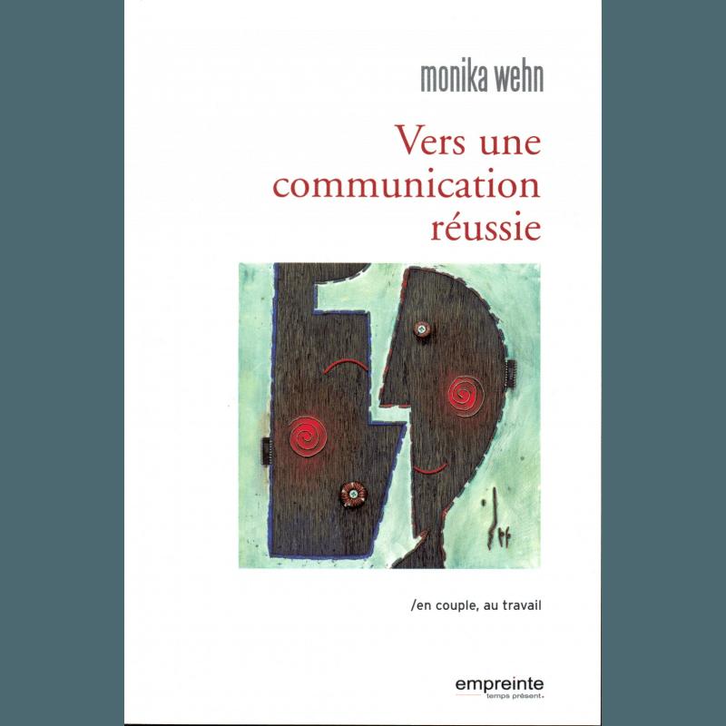 Vers une communication réussie en couple