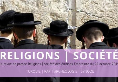 Revue de presse Religions | Société du 28 octobre 2019