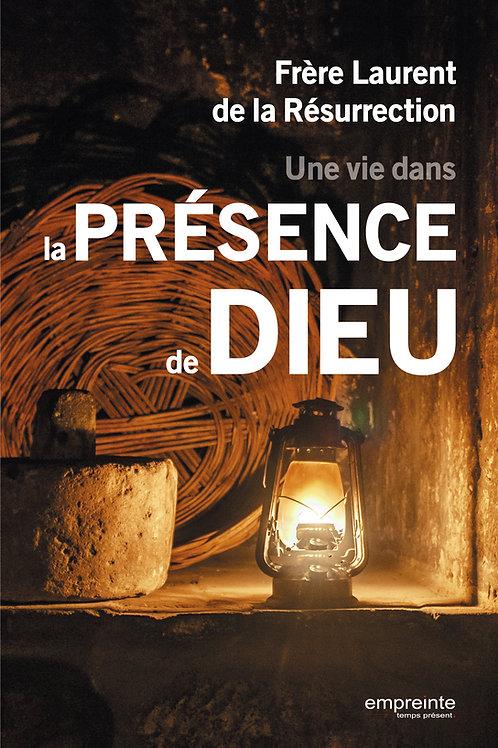 Une vie dans la présence de Dieu (Epub)