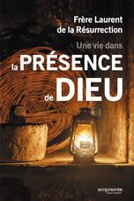 Une vie dans la présence de Dieu