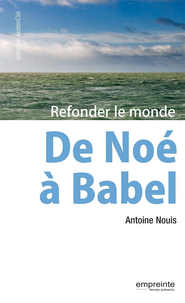 De Noé à Babel