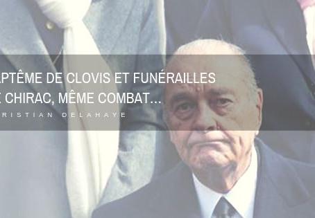 Baptême de Clovis et funérailles de Chirac, même combat…