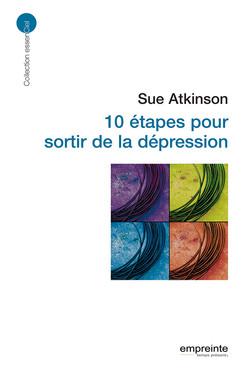10 étapes pour sortir de la dépression