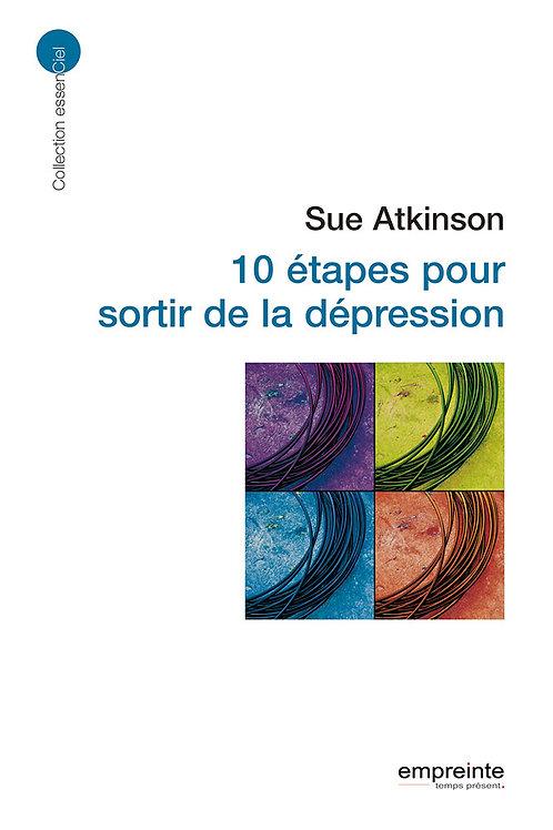 10 étapes pour sortir de la dépression | Version Epub