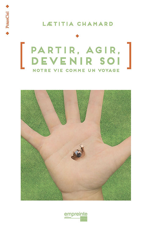 Partir, agir, devenir soi (version epub)
