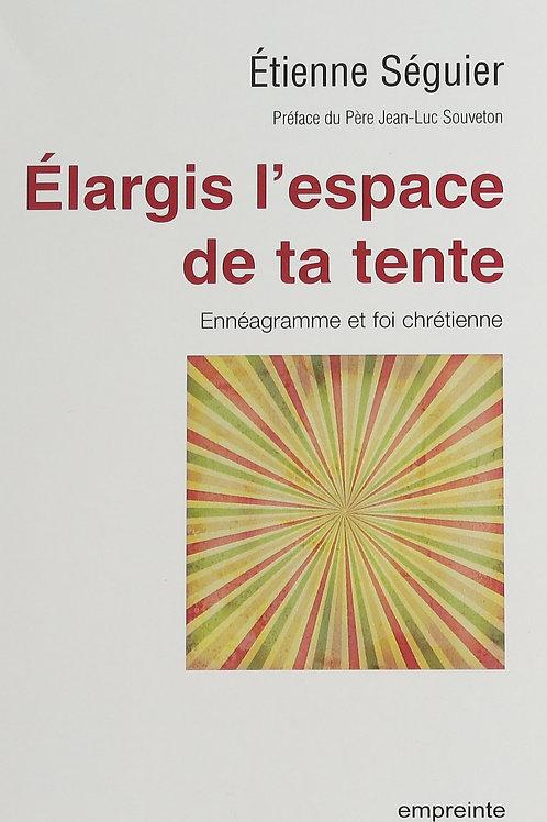 Elargis l'espace de ta tente: ennéagramme et foi chrétienne | Epub