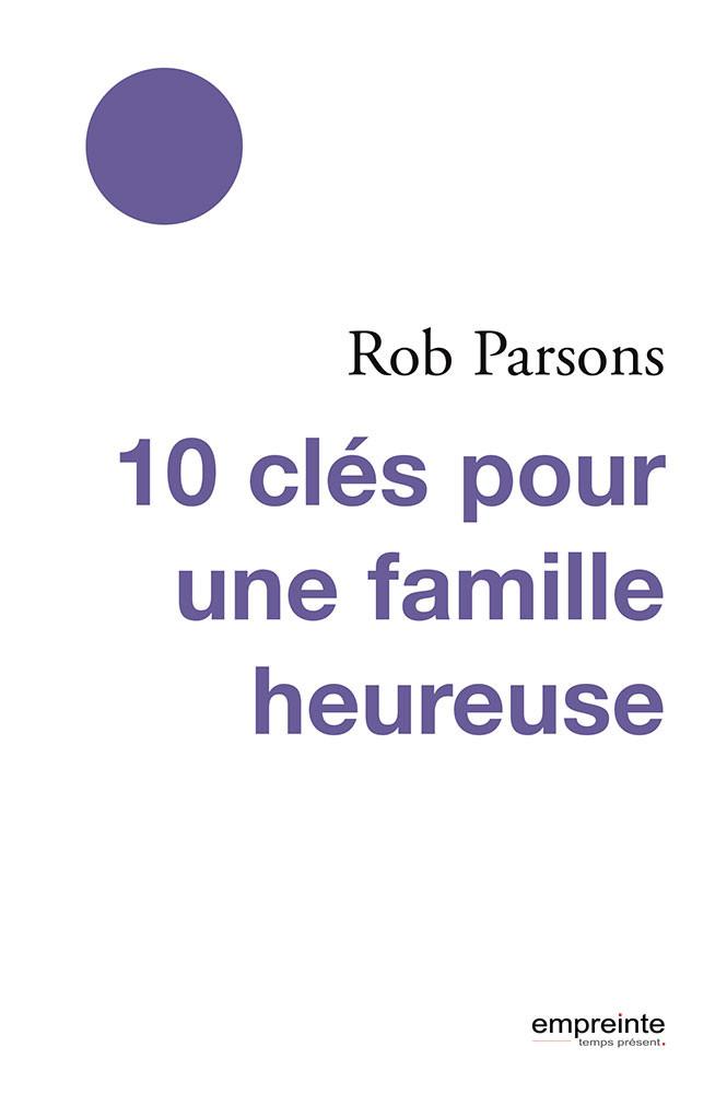 10_clés_pour_une_famille_heureuse.jpg