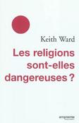 Les religions sont-elles dangereuses