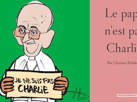 Le pape n'est pas Charlie