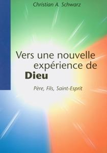Vers une nouvelle experience de Dieu