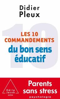 Les 10Commandements du bon sens éducati