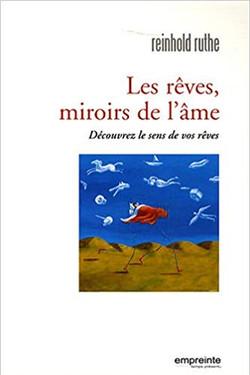 Les rêves miroirs de l'âme