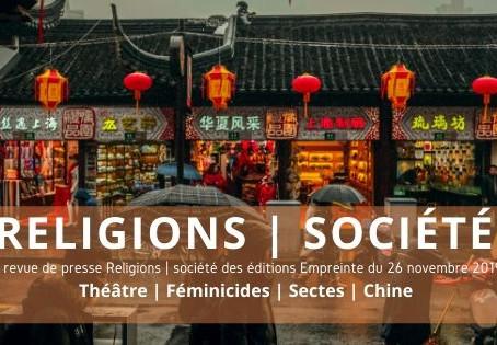 Théâtre | Féminicides | Sectes | Chine