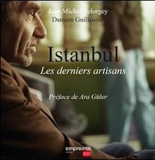 Istanbul, les derniers artisans