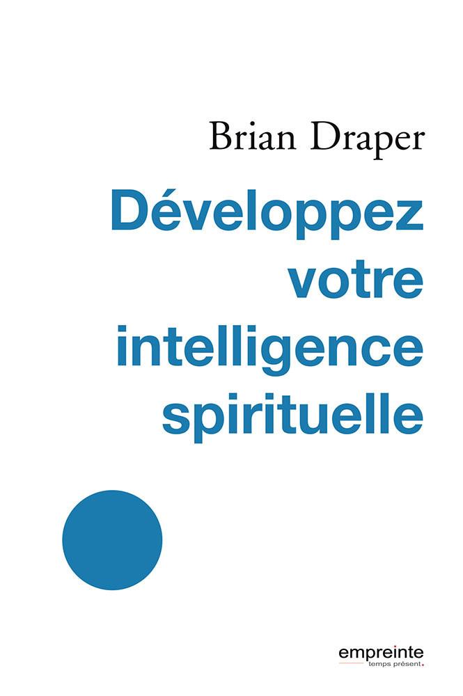 Développez votre intelligence spirituell