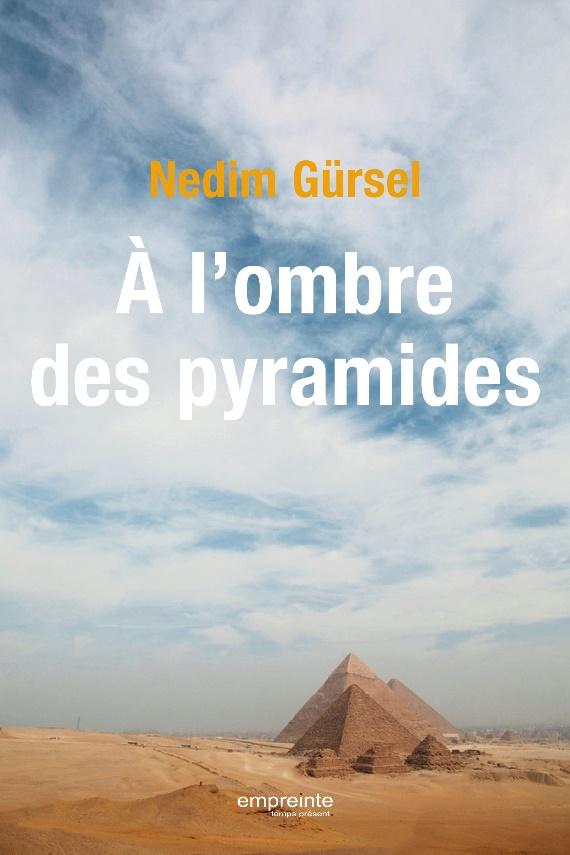 A l'ombre des pyramides