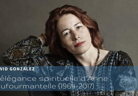 L'élégance spirituelle d'Anne Dufourmantelle (1964-2017)