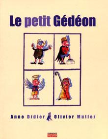 Le petit Gédéon