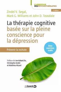 La Thérapie Cognitive Basée sur la Plein