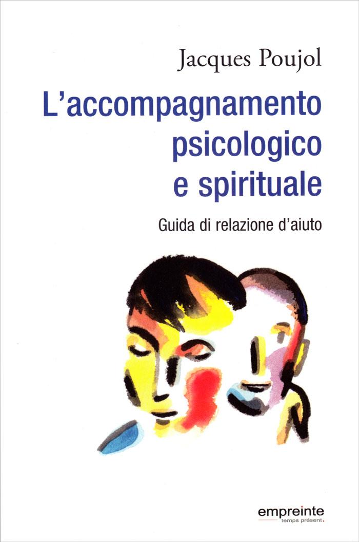 L'accompagnamento psicologico e spiritua
