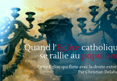 Quand l'Eglise catholique se rallie au populisme