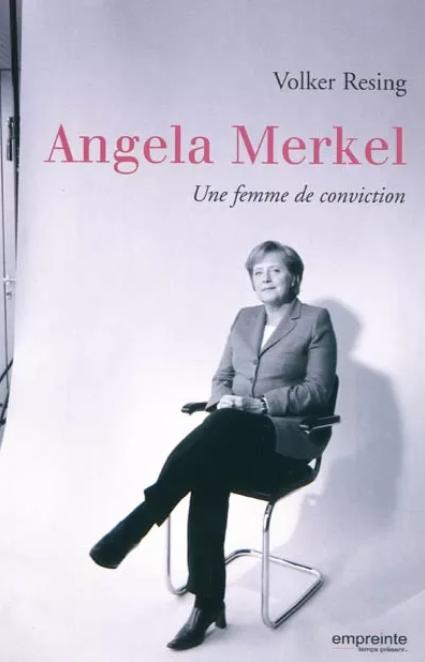 Angela Merkel, une femme de conviction