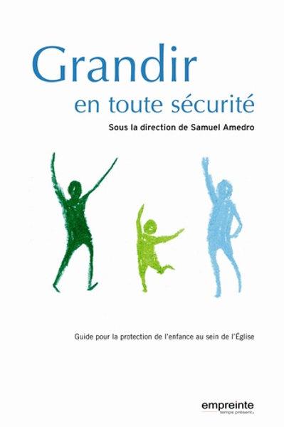 Grandir en toute sécurité (Version Epub)