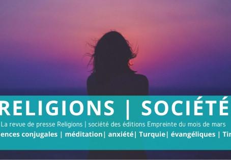 Revue de presse du mois de mars Religions | Société