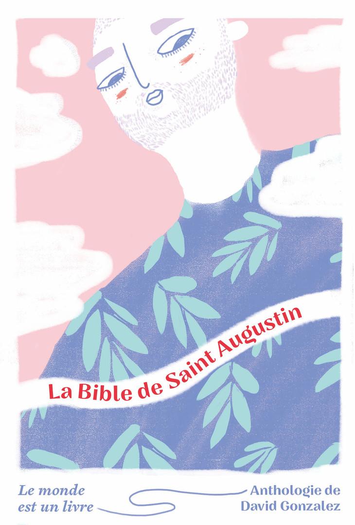 La Bible de Saint Augustin