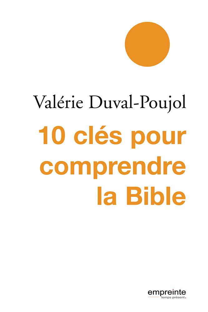 10 clés pour comprendre la Bible