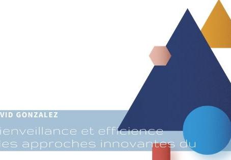 Bienveillance et efficience : des approches innovantes du management
