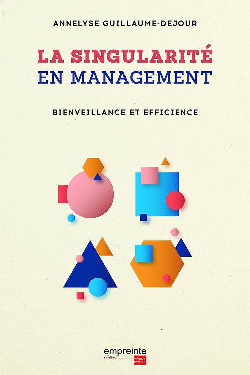 La singularité en management (Version Epub)