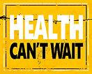 HealthCantWait.jpg
