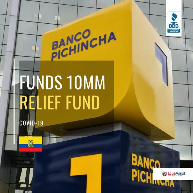 BANCO PICHINCHA OPENS FUND WITH AN INITIAL CONTRIBUTION OF 10 MILLION TO FACE SANITARY EMERGENCY