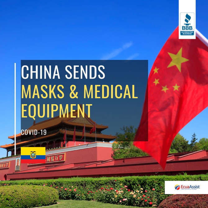 ECUADOR WILL RECEIVE MASKS AND EQUIPMENT FROM CHINA