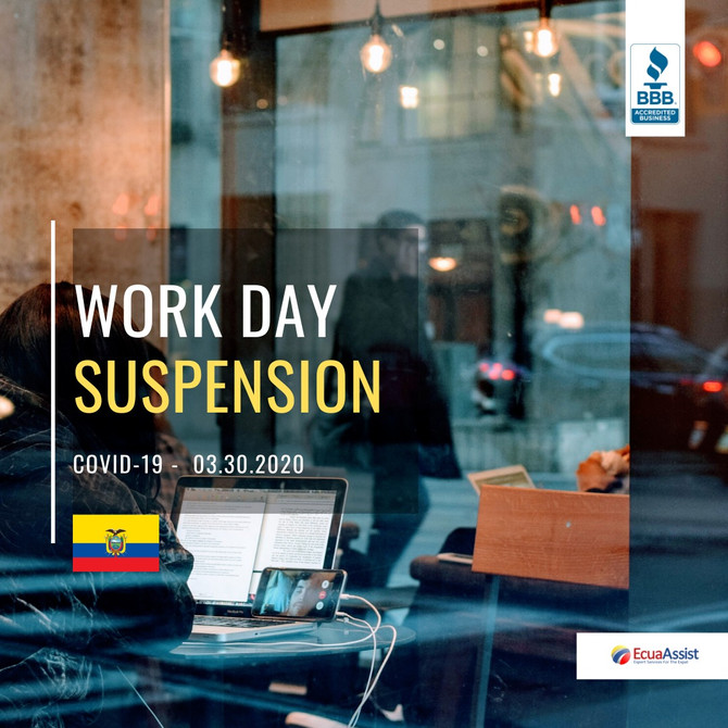 WORK DAY SUSPENSION WILL BE EXTENDED UNTIL APRIL 5TH, 2020