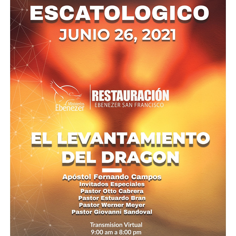 """SEMINARIO ESCATOLÓGICO """"EL LEVANTAMIENTO DEL DRAGÓN"""""""