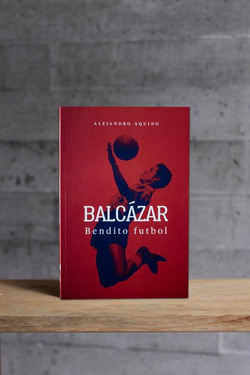 Balcázar, Bendito Fútbol