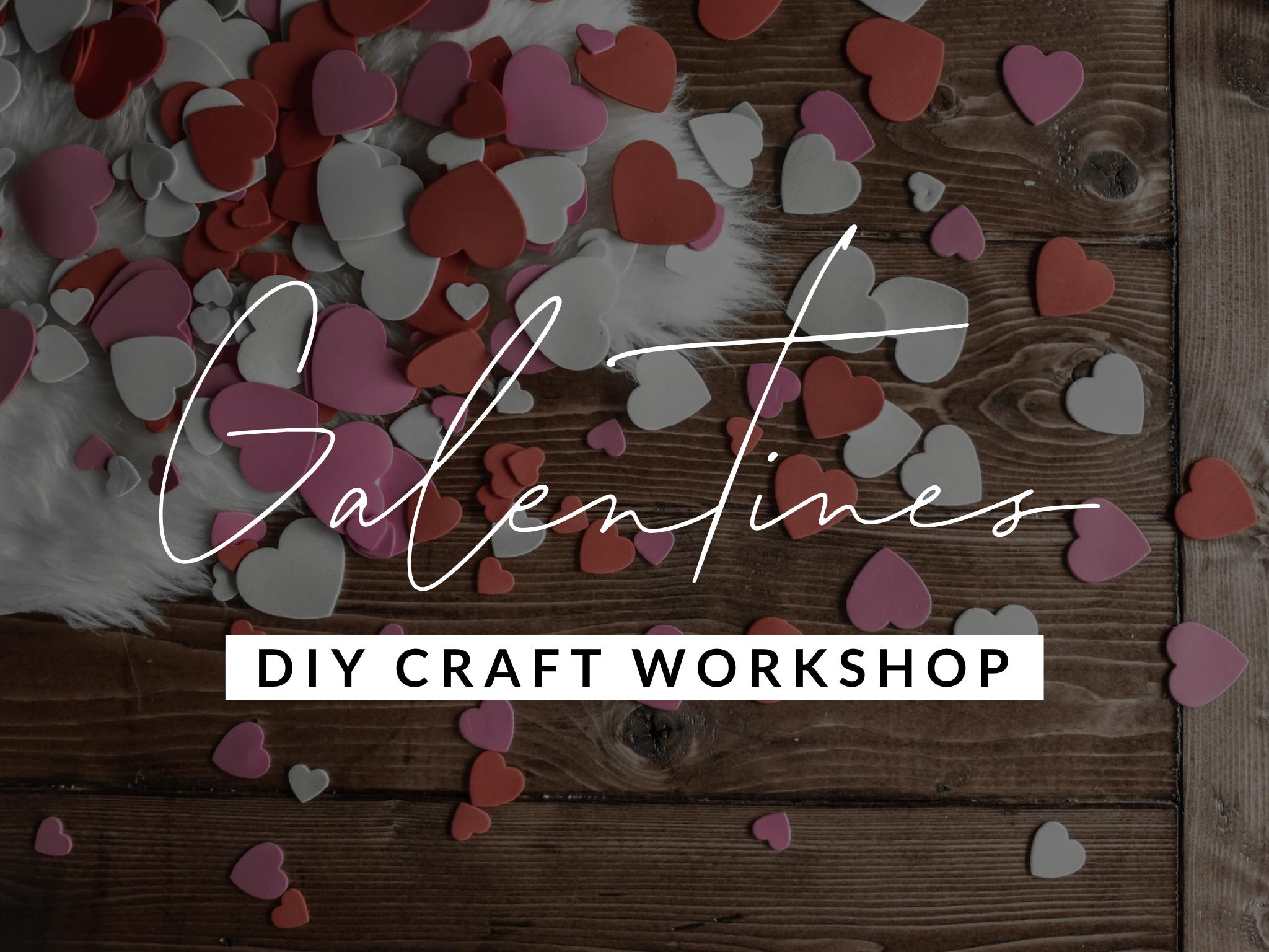 Galentines DIY Craft Workshop