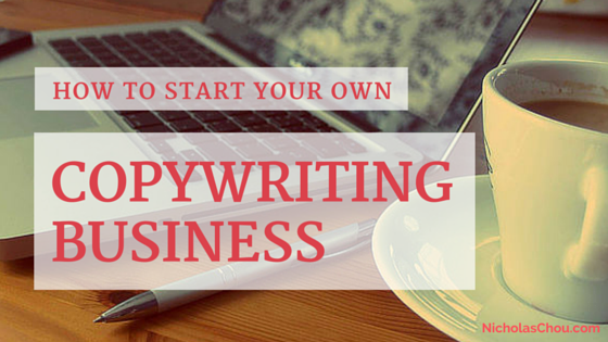 How to Start Your Own Copywriting Business