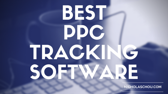 Best PPC Tracking Software